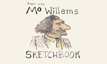 Mo Willems (From the Mo Willems Sketchbook)