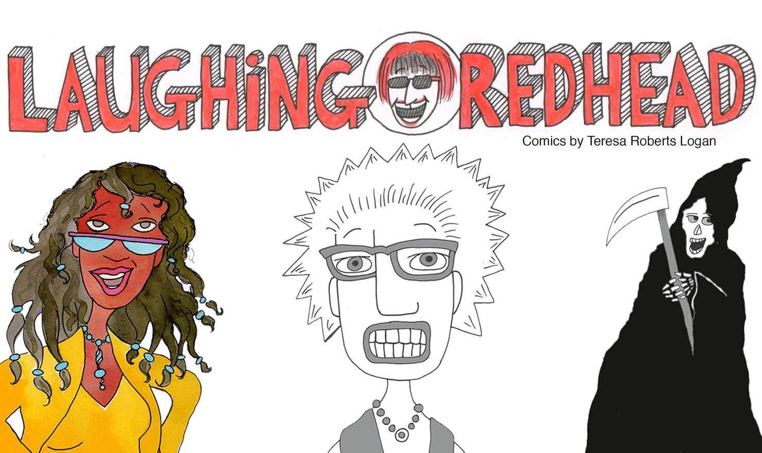 New Comic Alert: 'Laughing Redhead Comics' By Teresa Logan