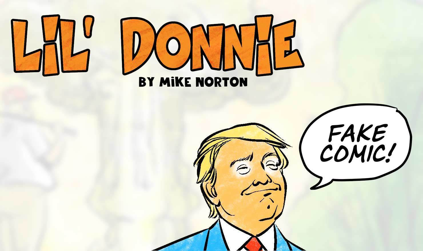 New Comic Alert: 'Lil' Donnie' By Mike Norton