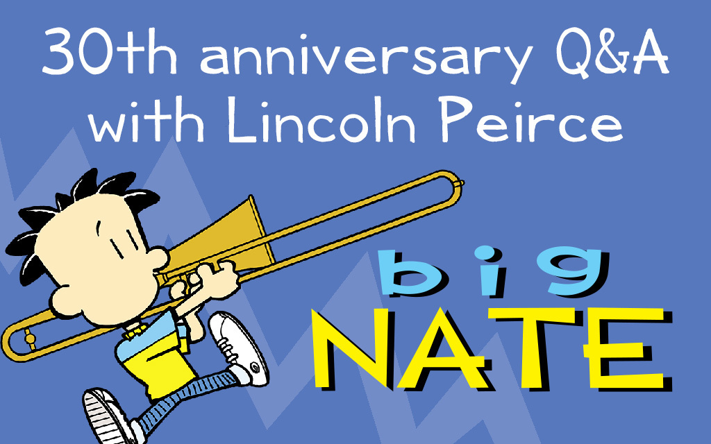 """A Conversation with Lincoln Peirce: Celebrating 30 Years of """"Big Nate"""""""