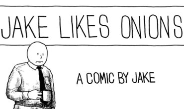 Jake Likes Onions Meet Your Creator