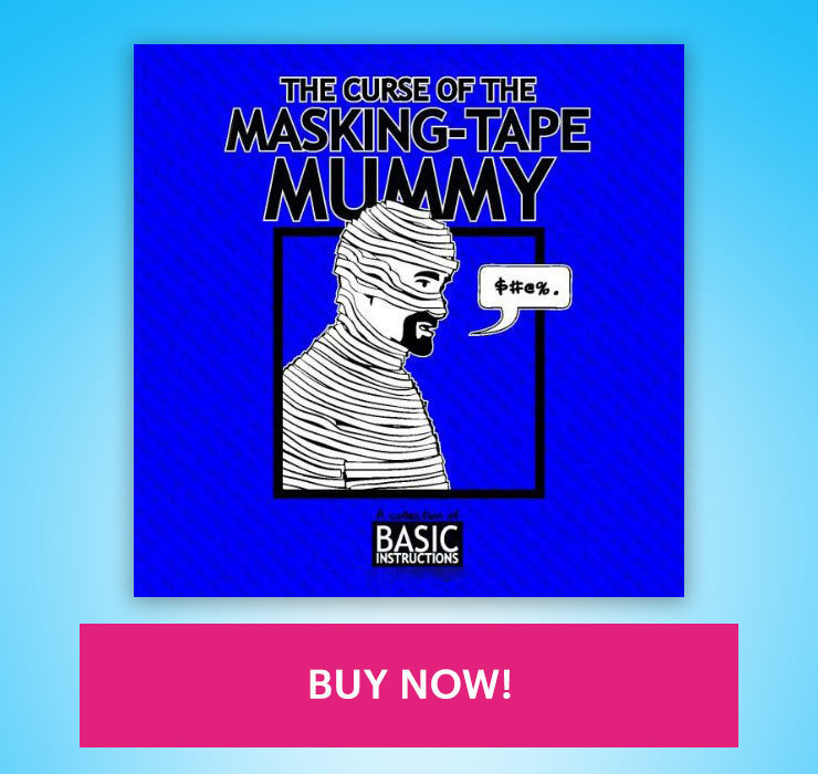 Basic Instructions The Curse of the Masking-tape Mummy book