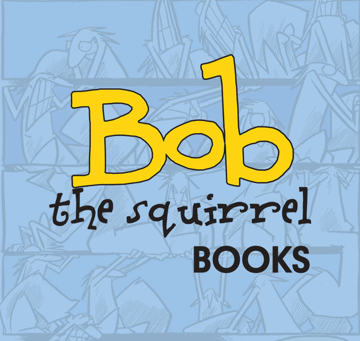 Bob the Squirrel books