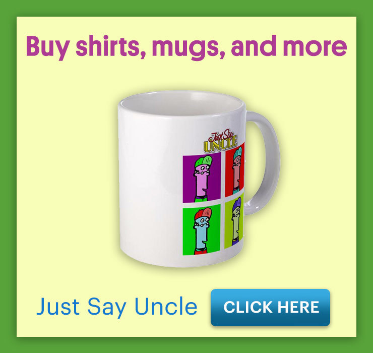Just Say Uncle Shop