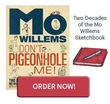 Mo Willems Don't Pidgeonhole Me
