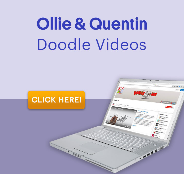 Ollie and Quentin Doodle Videos