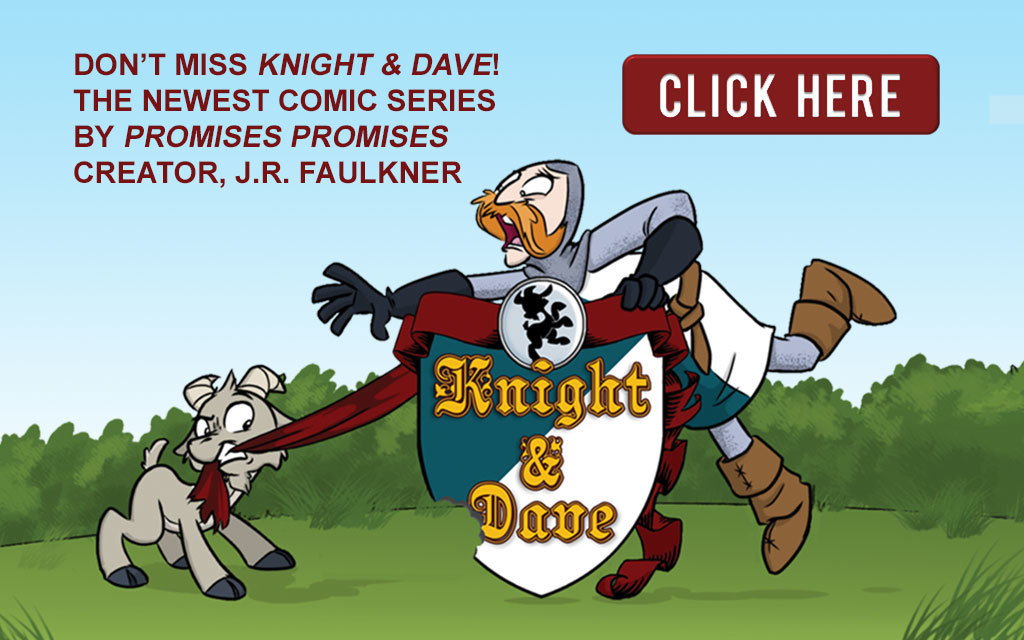Don't miss Knight & Dave! The newest comic series by J.R. Faulkner.