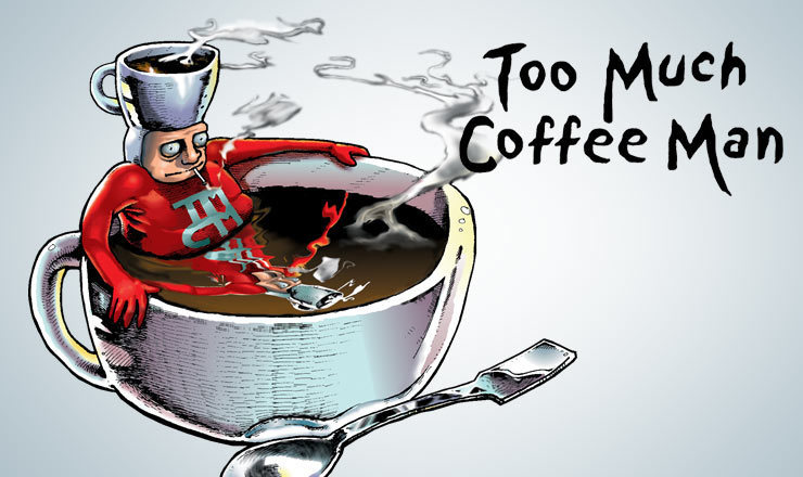 Too Much Coffee Man Website