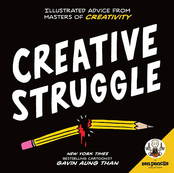 Zen Pencils–Creative Struggle